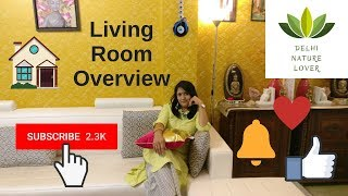 Home Tour - Part 1 - Living Room Overview