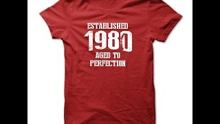 Made in 1980 T Shirts
