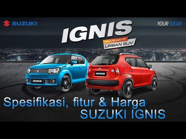 Spesifikasi, Fitur, Harga & Kredit Suzuki Ignis 2019
