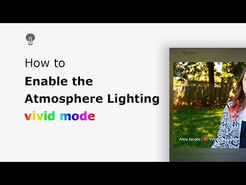 🔵How to enable the Atmosphere Lighting Vivid Mode in the Turn Off the Lights browser extension?