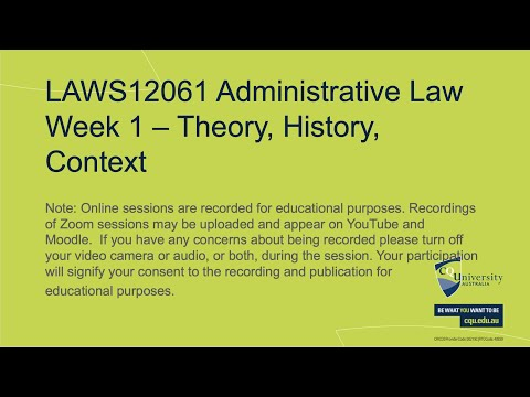 Administrative Law - Week 1 - Theory, History and Context of Administrative Law