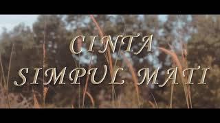 Cinta Simpul Mati L.O Band MV Cover (Bhara A Ver)