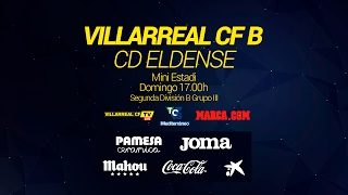 Villarreal CF B - CD Eldense