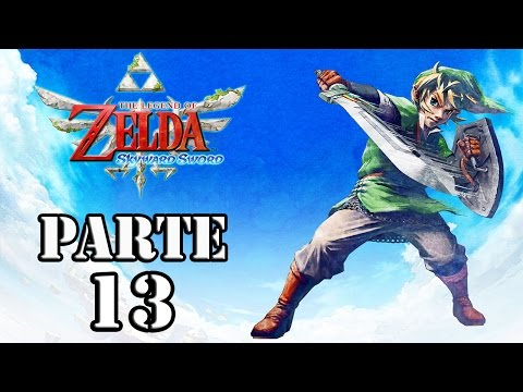 Let's Play: Zelda Skyward Sword - Parte 13