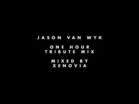 Jason van Wyk - Progressive Tribute Mix (One Hour) [HQ/HD 1080p]