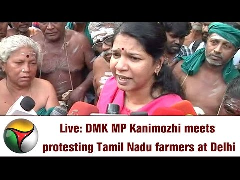 Live: DMK MP Kanimozhi meets protesting Tamil Nadu farmers at Delhi