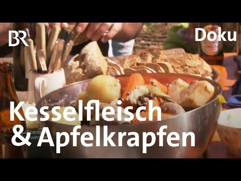 Kesselfleisch Und Apfelkrapfen: Selbergemachtes Aus Kastl | Zwischen Spessart Und Karwendel | BR