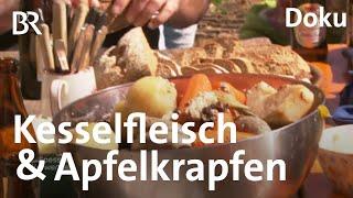 Kesselfleisch und Apfelkrapfen Selbergemachtes aus Kastl  Zwischen Spessart und Karwendel  BR