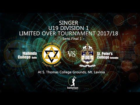 U19 Division 1 Limited Over Tournament 2017/18 - Semi Finals 1 - Mahinda vs  St. Peters