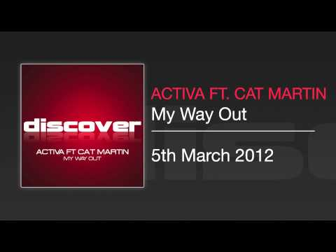 Activa - My Way Out (Original Mix)