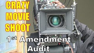 1A Audit - CRAZY Movie Shoot - We can film, but you can't