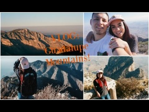 Vlog: Guadalupe Mountains National Park
