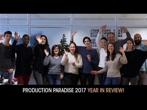 2017 Year in Review - Production Paradise