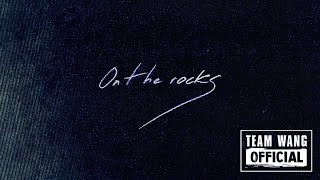 Jackson Wang - ON THE ROCKS