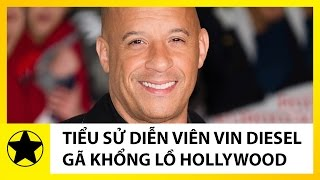 Tiểu sử Vin Diesel || Gã Khổng Lồ Của Hollywood Và Nổi Buồn Vô Hạn Của Kẻ Bất Khả Chiến Bại