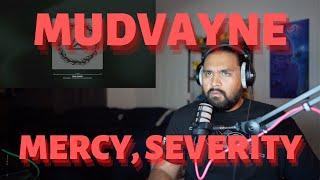 "Reaction to MUDVAYNE - ""Mercy, Severity""   Reactor Core"