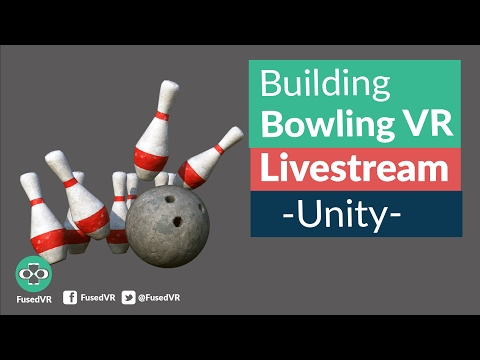 Building Bowling VR From Scratch