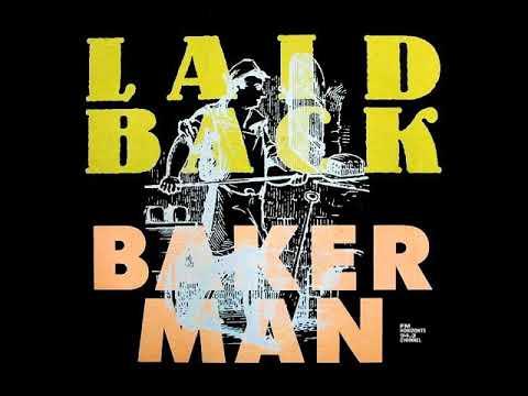 Laid Back - Bakerman (LYRICS)