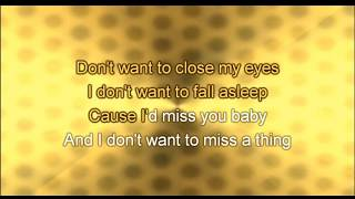 I Don't Want To Miss A Thing - Aerosmith (KARAOKE)