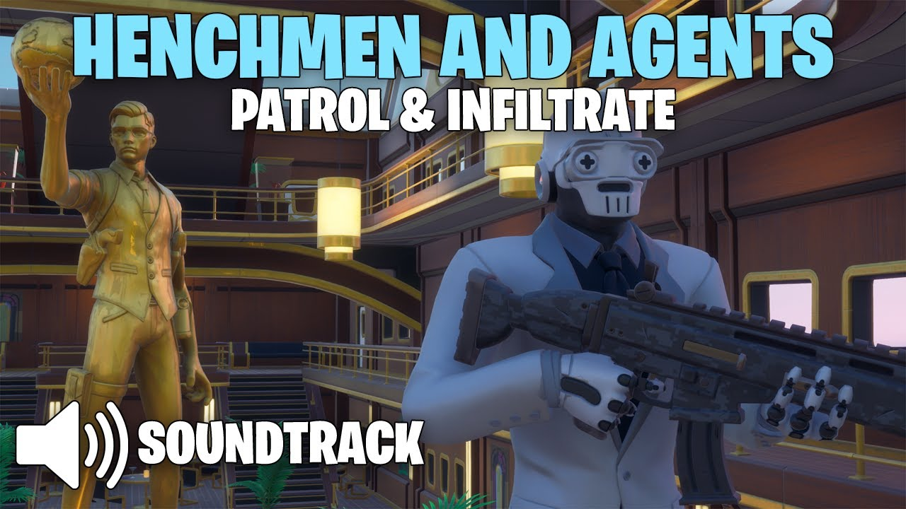 Fortnite - Henchmen and Agents | Patrol & Infiltrate [Soundtrack] (Chapter 2 Season 2) #1