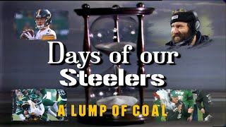 Days of our Steelers - A Lump of Coal
