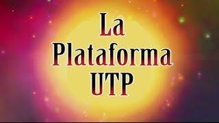 La Plataforma UTP