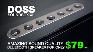 DOSS SoundBox XL Review - BEST SOUNDING $79 BLUETOOTH SPEAKER!