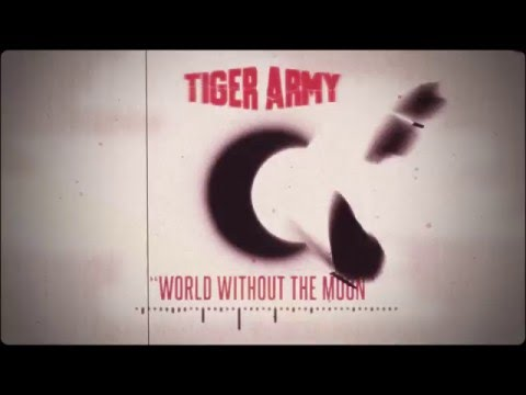 Tiger Army - World Without The Moon