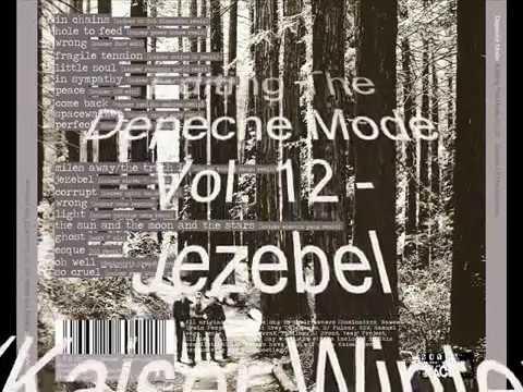 Editing The Depeche Mode Vol. 12 - Jezebel (Kaiser Winter 70 Remix)