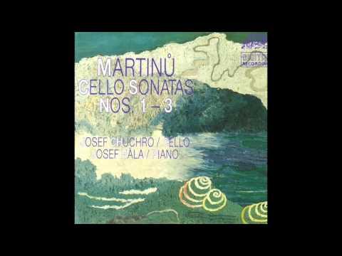 Bohuslav Martinů - Cello Sonatas 1 - 3