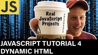 JavaScript Developer Tutorial 4  Dynamic HTML