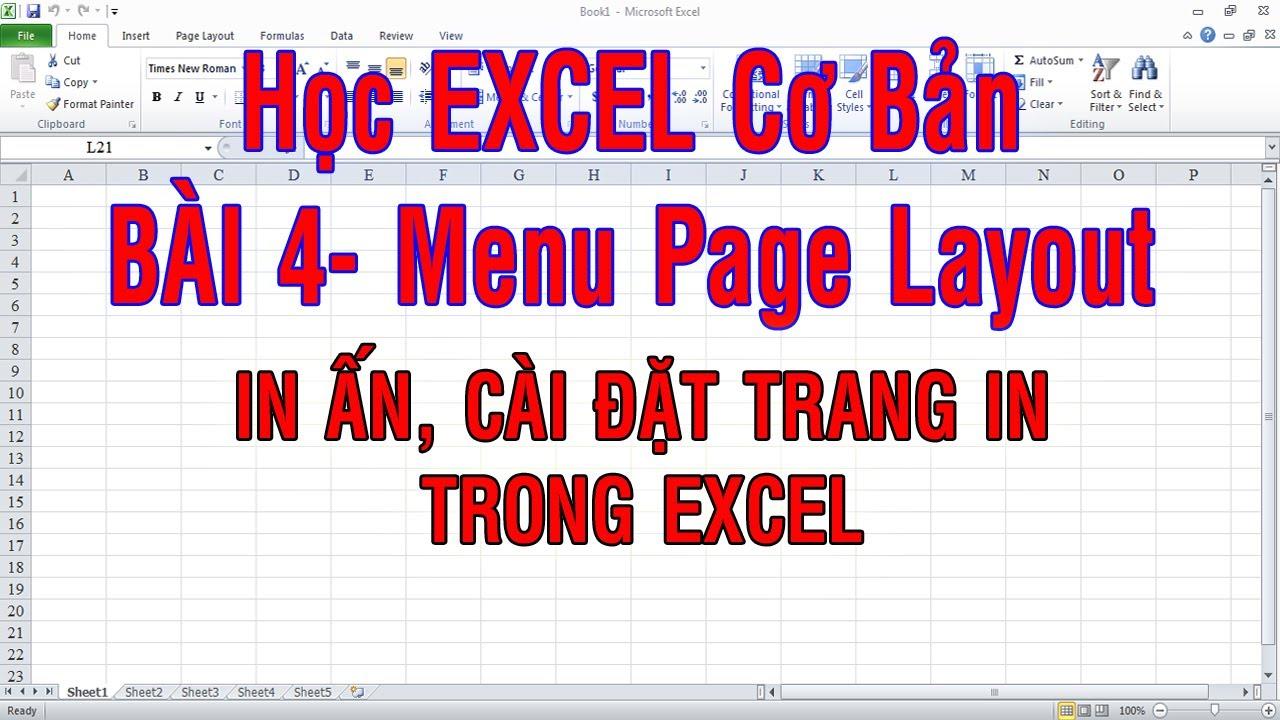 Học Excel cơ bản| Bài 4| Menu page layout| In ấn, cài đặt trang in trong Excel