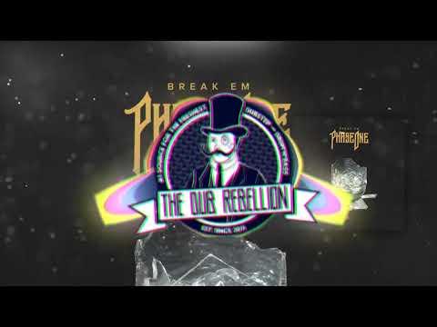 PhaseOne - Break Em