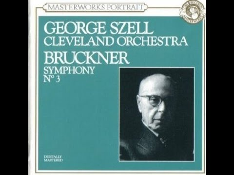 Bruckner Symphony No  3 1889   Szell, Cleveland Orch