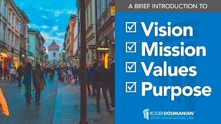 Introduction to Vision, Mission, Values, and Purpose