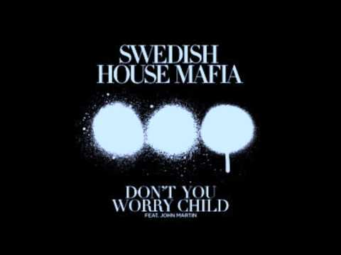 Swedish House Mafia Feat John Marti - Don't You Worry Child (MP3 Download) 224 Kbps