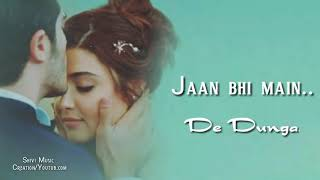 Maang Ke Dekho Jaan Meri Jaan Bhi Main De Dunga Song Ringtone | Love Ringtone Download..
