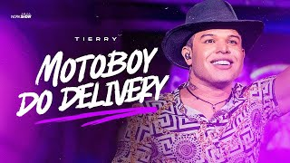 Tierry - MOTOBOY DO DELIVERY - DVD Acertou Na Mosca