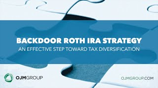 Backdoor Roth IRA Strategy: An Effective Step Toward Tax Diversification