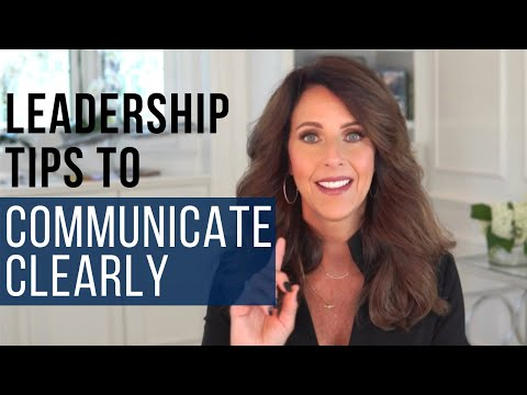 Leadership Tips to Communicate Clearly in Uncertain Times