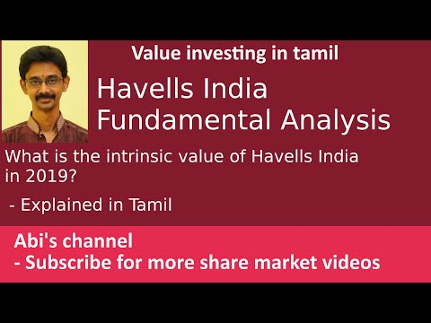 Havells India Fundamental Analysis   What Is The Intrinsic Value Of In 2019?  Explained In Tamil