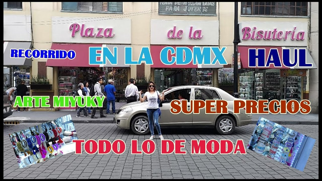 938428a7596d NUEVA PLAZA DE BISUTERIA EN LA CDMX  LES MUESTRO COMO LLEGAR ...