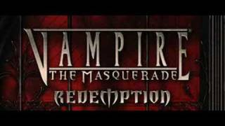 Vampire The Masquerade Redemption theme(Dark Age)