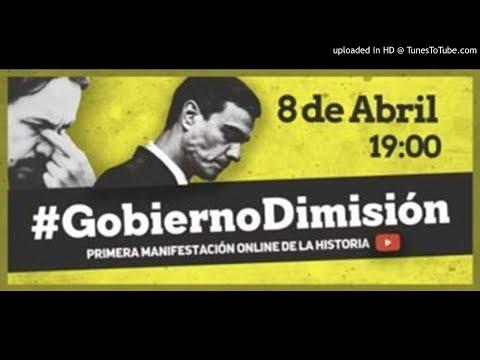 Gobierno Dimisión. Manifestación  El 8 De Abril En YouTube
