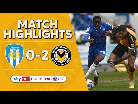 Colchester Newport Goals And Highlights