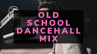 Dj Puffy - Old School Dancehall Mix #2 (90s & Early 2000s)