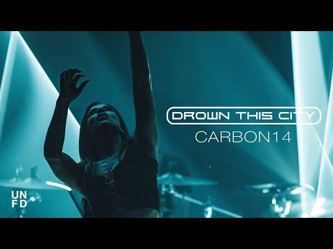 Смотреть клип Drown This City - Carbon14
