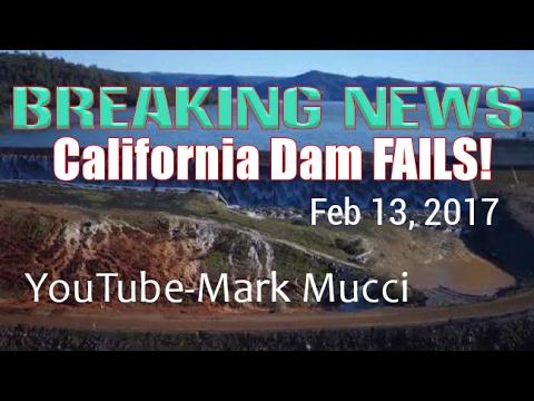 BREAKING: California DAM FAIL- Imminent DANGER! 188K EVACUATED