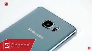 Schannel - Mở hộp Galaxy Note 5 Silver Titanium: Trầm, chất và mạnh mẽ