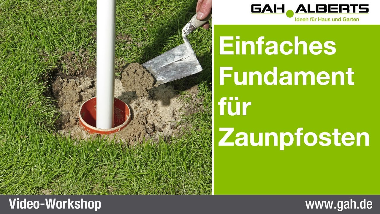 gah workshop einfaches fundament aus beton f r zaunpf. Black Bedroom Furniture Sets. Home Design Ideas
